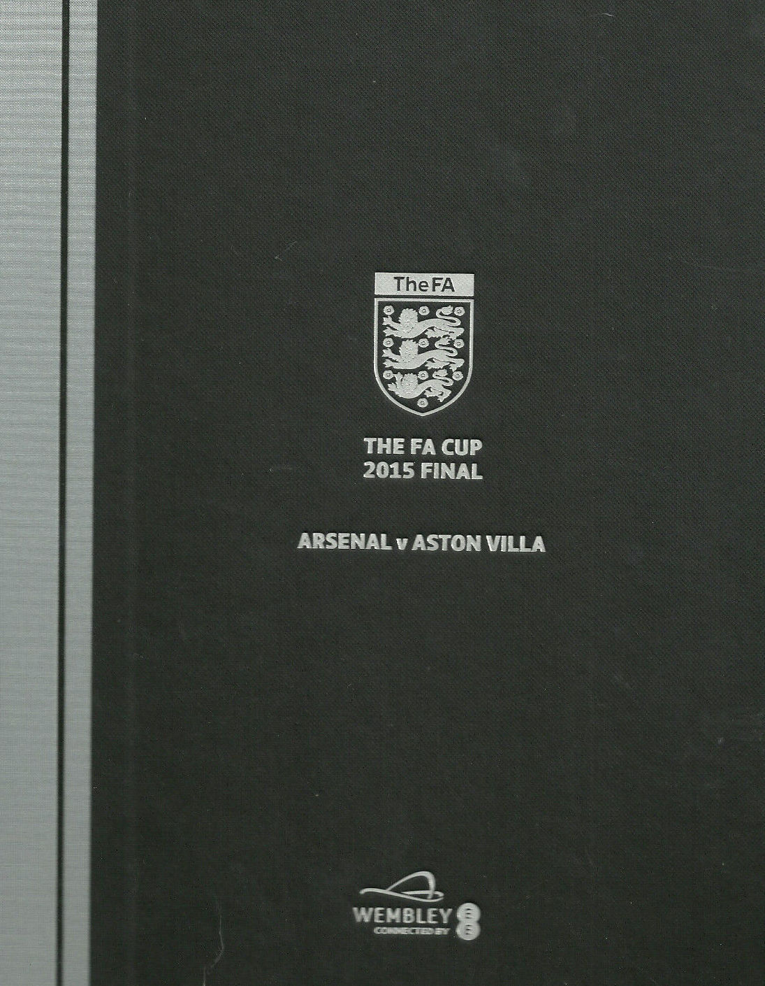 2015 FA CUP FINAL HARDBACK LIMITED EDITION ARSENAL v ASTON VILLA